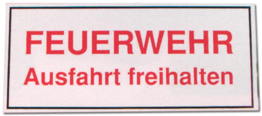Hinweisschild - Feuerwehr Ausfahrt freihalten - Feuer Wehr Brand Brandschutz Schild Warnschild Warnzeichen Arbeitssicherheit Türschild Tür Kunststoff Kunststoffschild