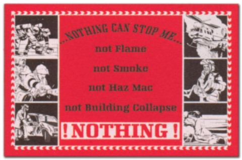 Hinweisschild - Nothing can stop me .. not flame ... - Feuerwehr Feuer Wehr Brand Brandschutz Schild Warnschild