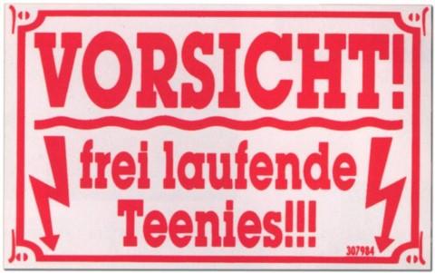 PST-Schild - Vorsicht frei laufende Teenies - Schild Spaßschild Spaß Spassschild Spass Funschild Fun Fun-Schild Türschild Tür Kunststoff Geschenk Geburtstag
