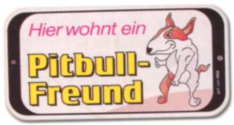 PST-Schild - Hier wohnt ein Pitbull Freund - Hund Schild Warnschild Warnzeichen Arbeitssicherheit Türschild Tür Kunststoff Geschenk Geburtstag