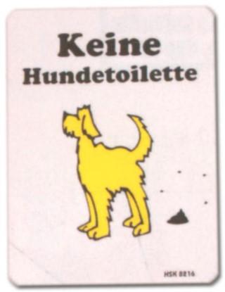 PST-Schild - Keine Hundetoilette - Hund Schild Warnschild Warnzeichen Arbeitssicherheit Türschild Tür Kunststoff Geschenk Geburtstag