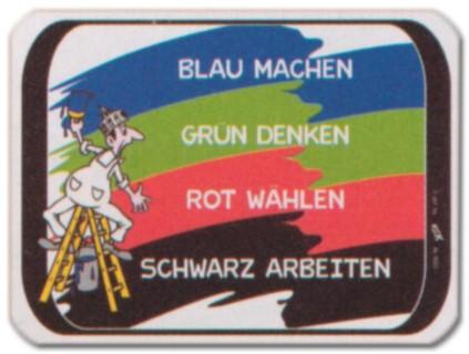 PST-Schild - Blau machen Grün denken Rot wählen Schwarz arbeiten - Schild Spaßschild Spaß Spassschild Spass Funschild Fun Fun-Schild Türschild Tür Kunststoff Geschenk Geburtstag
