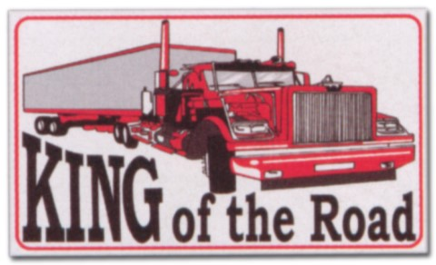 Hinweisschild - King of the Road - LKW Trucker Brummi Schild Warnschild