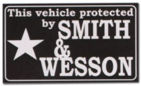 Hinweisschild - This vehicle protectet by SMITH WESSON - LKW Trucker Brummi Schild Warnschild