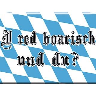 Magnet mit Motiv - BAYERN I red boarisch und du? - Retro Vintage