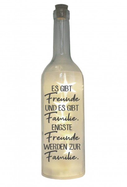 LED-Flasche mit Motiv, Es gibt Freunde und es gibt Familie, grau, 29cm, Flaschen-Licht Lampe mit Text Spruch