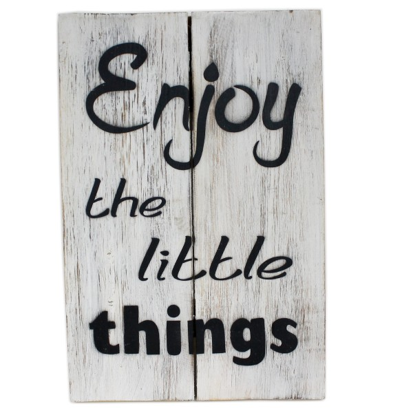 Massives Holz-Schild, Enjoy the little things, weiß, 30 x 20 cm, Shabby Look