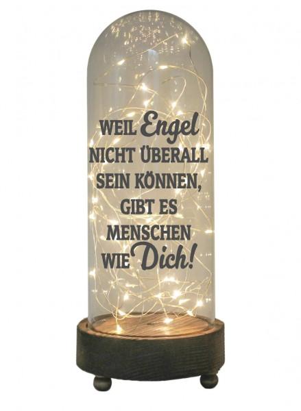 LED-Glaskuppel XXL mit Motiv, Weil Engel nicht überall sein können gibt es Menschen wie dich, grau, 29cm, Glas-Licht Lampe mit Text Spruch