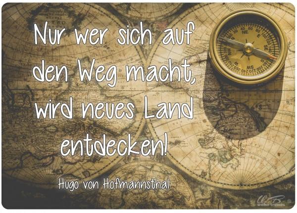 Holz-Brett, Nur wer sich auf den Weg macht, Reisen maritim, Holz-Schild Wand-Bild 21x15cm