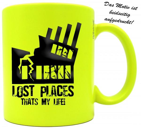 knallige Tasse mit beidseitigem Motiv, LOST PLACES THATS MY LIFE!, Farbe: neon-gelb, Kaffee-Becher mit Motiv