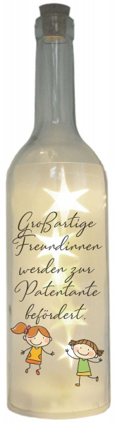 LED-Flasche Folien-Motiv Großartige Freundinnen werden zur Patentante befördert, 29cm, Flaschen-Licht Lampe mit Text Spruch