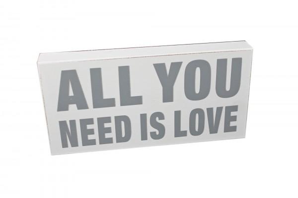 Deko Schild zum Stellen & Hängen aus Holz, weiß, ALL YOU NEED IS LOVE