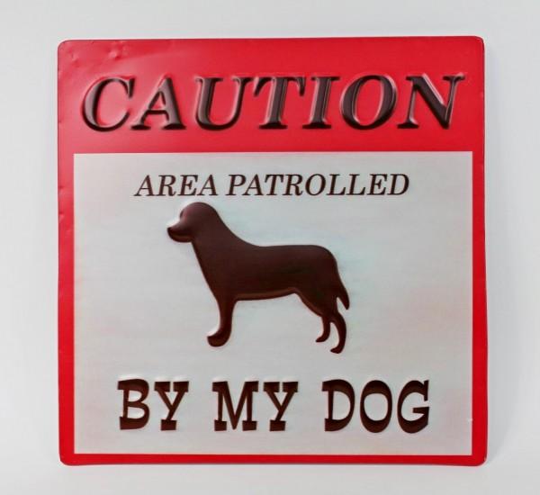 Großes 3D Schild aus Metall mit Prägung - Caution, area patrolled by my dog - Vorsicht Hund