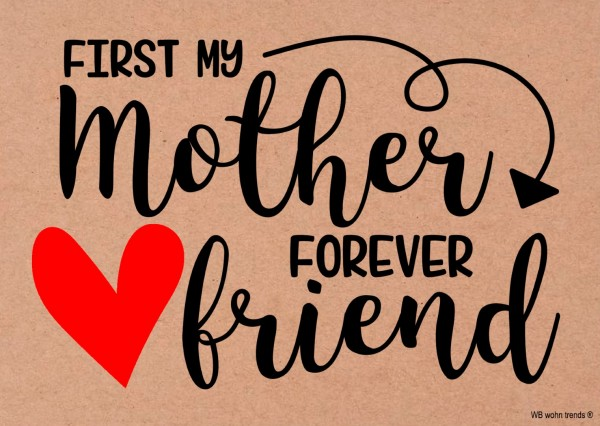 Postkarte, First my mother forever friend, Mutter-Tag Mama Vintage Karton braun 10,5x14,8cm A6