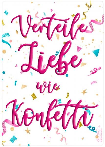 Holz-Postkarte, Verteile Liebe wie Konfetti, Holz-Schild Wand-Bild Deko-Schild 15x10cm