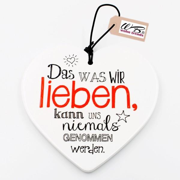 Keramik Herz, Das was wir lieben..., zum Hängen und Legen, ca 15cm