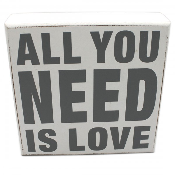 Deko Schild zum Stellen & Hängen aus Holz, weiß, ALL YOU NEED IS LOVE, 12 x 12 x 3 cm