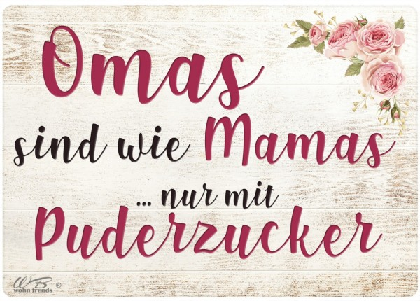 Holz-Postkarte, Omas sind wie Mamas nur mit Puderzucker, Holz-Schild Wand-Bild Deko-Schild 15x10cm Oma Mama