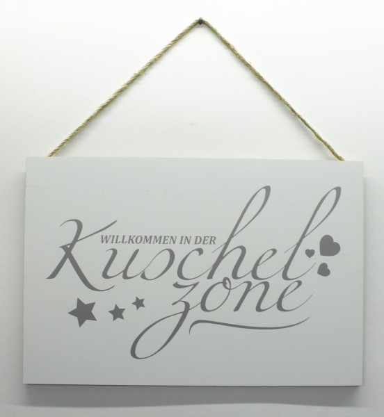 Holz-Schild zum Hängen, Willkommen in der Kuschel-Zone, 30x20cm Deko-Schild