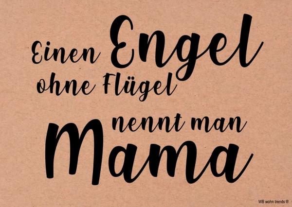 Postkarte, Einen Engel ohne Flügel nennt man Mama, Mutter-Tag Vintage Karton braun 10,5x14,8cm A6
