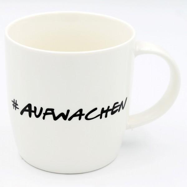 Tasse #AUFWACHEN, stilvoller Kaffee-Becher, creme-weiß