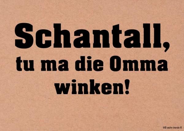 Postkarte, Schantall tu ma die Omma winken, Ruhrpott Ruhrgebiet Vintage Karton braun 10,5x14,8cm A6