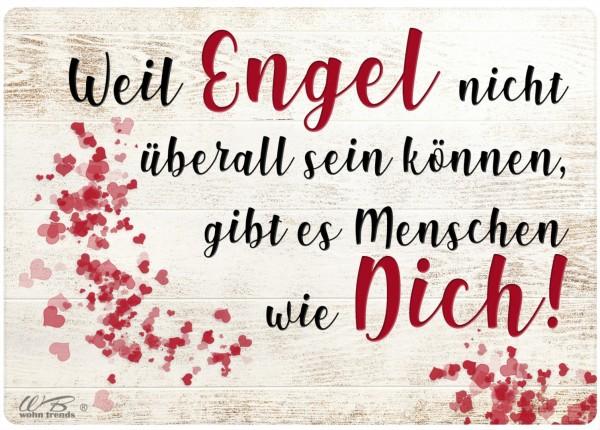 Holz-Brett, Weil Engel nicht überall sein können gibt es Menschen wie dich, Holz-Schild Wand-Bild 21x15cm