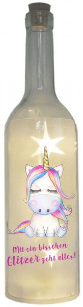 LED-Flasche Folien-Motiv, Mit ein bisschen Glitzer geht alles Einhorn bunt, 29cm, Flaschen-Licht Lampe mit Text Spruch