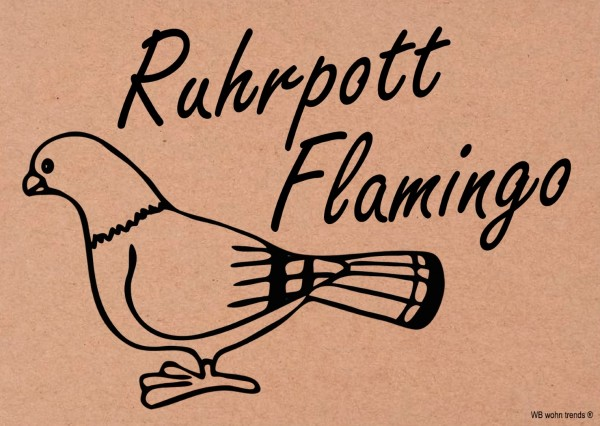 Postkarte, Ruhrpott Flamingo, Taube Ruhrgebiet Vintage Karton braun 10,5x14,8cm A6
