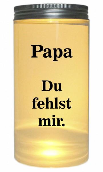 LED-Licht Papa Du fehlst mir. Trauer-Licht, 14x7cm Dose mit Deckel Leuchte LED-Lampe mit Text Spruch