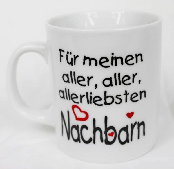 Tasse - Für den besten Nachbarn der Welt - Kaffee Kaffeetasse Geschenk Geburtstag …