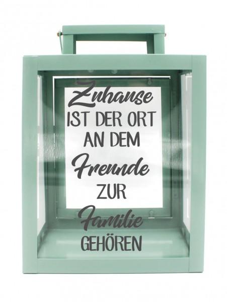 Metall-Laterne Zuhause ist der Ort an dem Freunde zur Familie gehören mint-grün 25x18x13cm für LED-Kerzen
