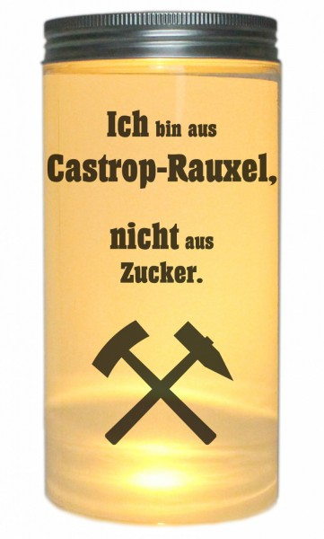 LED-Licht Ich bin aus Castrop-Rauxel nicht aus Zucker, 14x7cm Dose mit Deckel Leuchte LED-Lampe mit Text Spruch