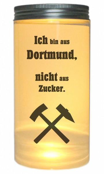 LED-Licht Ich bin aus Dortmund nicht aus Zucker, 14x7cm Dose mit Deckel Leuchte LED-Lampe mit Text Spruch