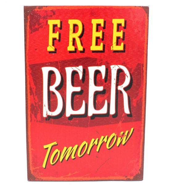 Schild FREE BEER TOMORROW ~ 30x20cm ~ Vintage Wandbild auf Holz-Keilrahmen