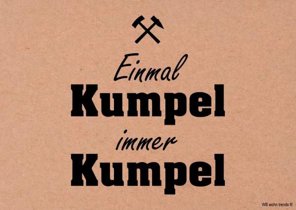 Postkarte, Einmal Kumpel immer Kumpel, Ruhrpott Ruhrgebiet Vintage Karton braun 10,5x14,8cm A6
