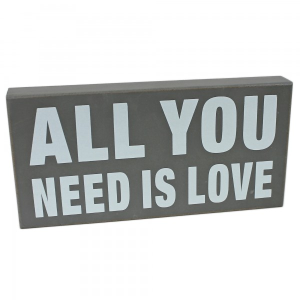 Deko Schild zum Stellen & Hängen aus Holz ~ grau ~ ALL YOU NEED IS LOVE