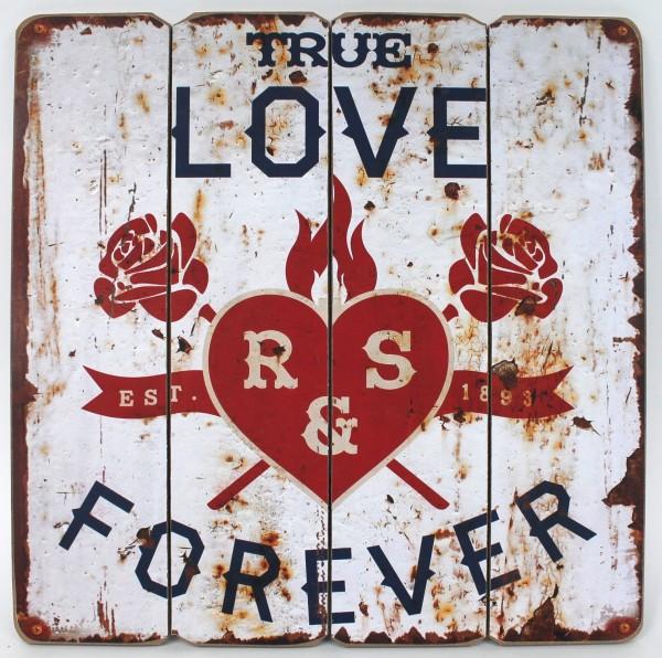 TRUE LOVE FOREVER - Retro Werbe Schild aus Holz - 40 x 40 cm - Wahre Liebe Herz Vintage Shabby Look