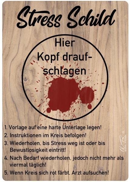 Holz-Brett, Stress-Schild Kopf drauf-schlagen, Holz-Schild Wand-Bild 21x15cm