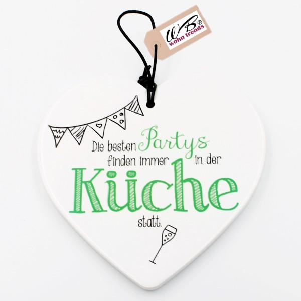 Keramik Herz ~ Die besten Partys finden immer in der Küche statt ~ zum Hängen und Legen ~ ca 15cm