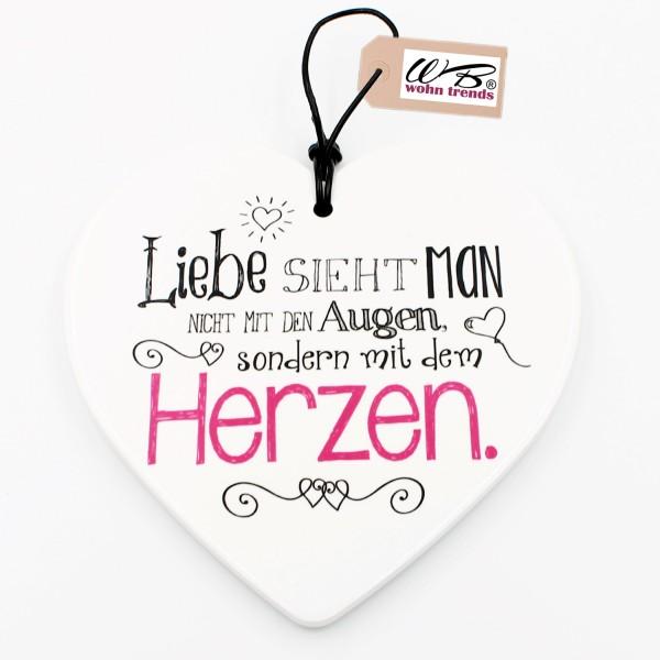 Keramik Herz ~ Liebe sieht man... mit dem Herzen ~ zum Hängen und Legen ~ ca 15cm