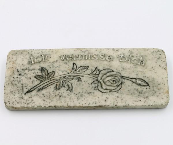 Platte zum Legen, Hängen und Blumenstecker, Ich vermisse Dich / Rose, grau Marmor Optik, 9,5 x 4 x 1cm